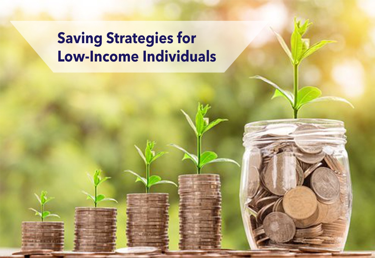 Saving Strategies for Low-Income Individuals