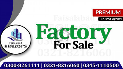 130 Marla Factory For Sale With 5 Pound Gas And 125 Kva Transformer At Small Industrial Estate Sargodha Road Faisalabad